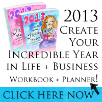 Create Your Incredible Year 2013