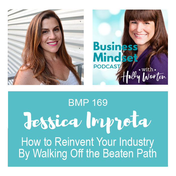 bmp169-jessica-improta-how-to-reinvent-your-industry-by-walking-off-the-beaten-path