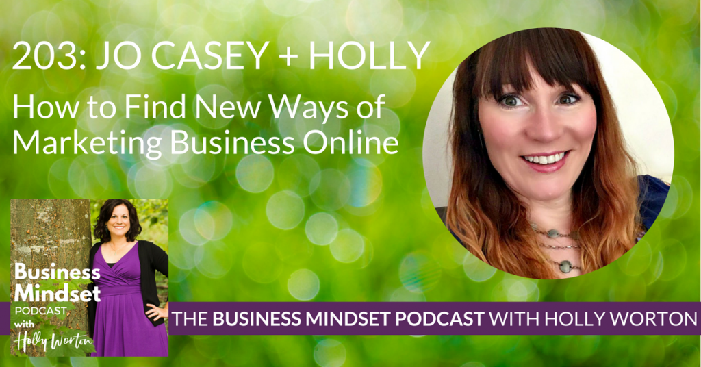 BMP203 Jo + Holly ~ How to Find New Ways of Marketing Business Online