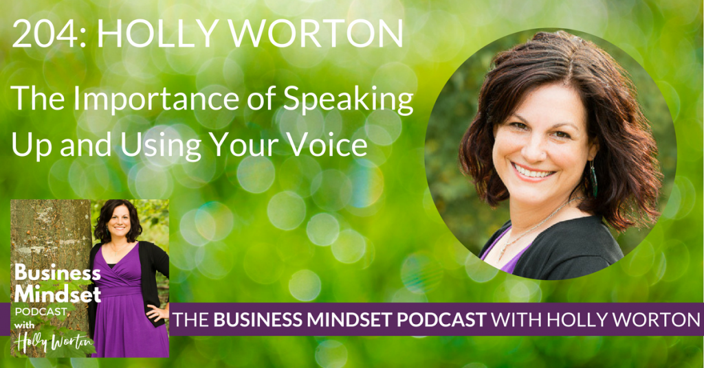 BMP204 Holly Worton ~ The Importance of Speaking Up and Using Your Voice