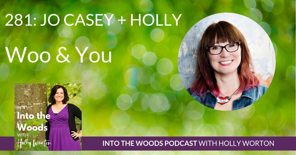 281 Jo Casey + Holly ~ Woo & You